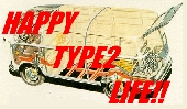 HAPPY TYPE2 LIFE!!